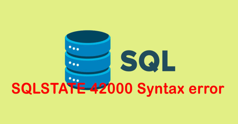 SQLSTATE 42000 Syntax error or access violation