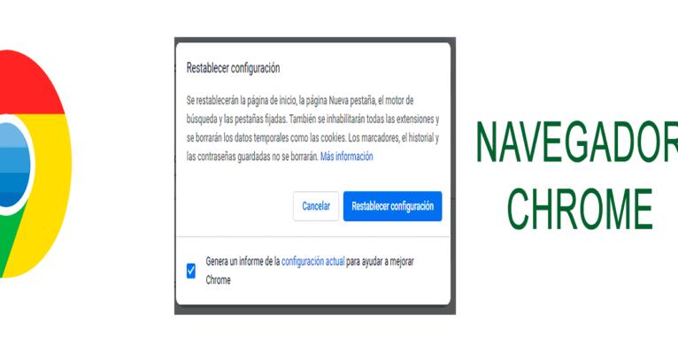 Limpiar o restablecer navegador chrome